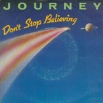 Journey – Don't Stop Believin