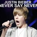 Justin Bieber – Never Say Never