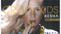 Kesha – Crazy Kids ft. Will.i.am