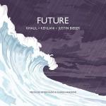 Kehlani & Justin Bieber – Future