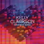 Kelly Clarkson – Heartbeat