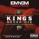 Eminem – Kings Never Die feat Gwen Stefani