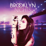 Lady Gaga – Brooklyn Nights