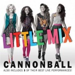 Little Mix – Cannonball