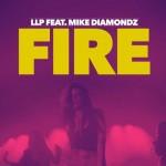 LLP – Fire featMike Diamondz