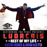 Ludacris F/ Usher & David Guetta – Rest Of My Life