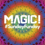 MAGIC! – SundayFunday