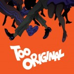 Major Lazer – Too Original feat. Elliphant & Jovi Rockwell