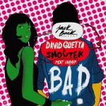 David Guetta & Showtek – Bad ft. Vassy