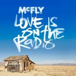 McFly – Love Is On The Radio