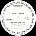 Men At Work – Who Can It Be Now