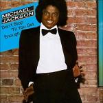 Michael Jackson – Don't Stop Til You Get Enough
