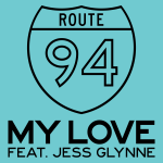 Route 94 – My Love ft. Jess Glynne