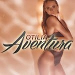 Otilia – Aventura