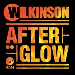 Wilkinson – After Glow