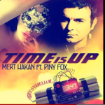 Mert Hakan – Time is Up