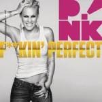 P!nk – F**kin' Perfect