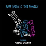 Puff Diddy – Finna Get Loose ft Pharrell Williams