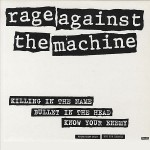 Rage Against the Machine – Killing In The Name