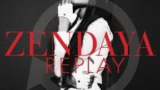 Zendaya – Replay