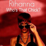 David Guetta ft. Rihanna – Who's That Chick