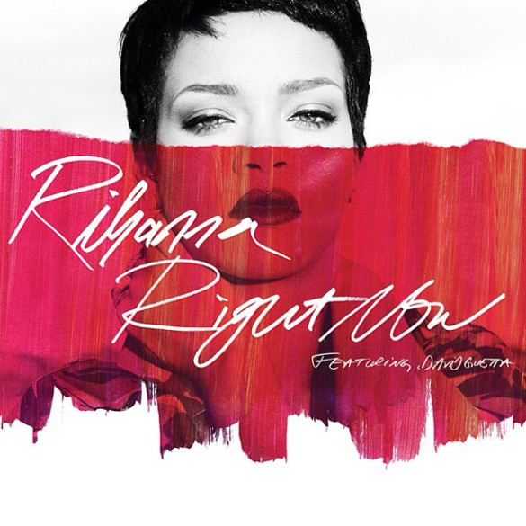 Rihanna – Right Now ft. David Guetta