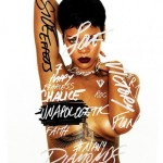 Rihanna – Unapologetic (Snippet – All Songs)