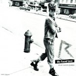 Rihanna ft Calvin Harris – We Found Love