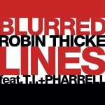 Robin Thicke – Blurred Lines ft. T.I + Pharrell