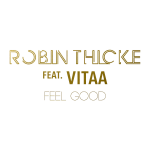 Robin Thicke – Feel Good ft. Vitaa [French Version]