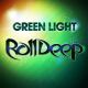 Roll Deep – Green Light