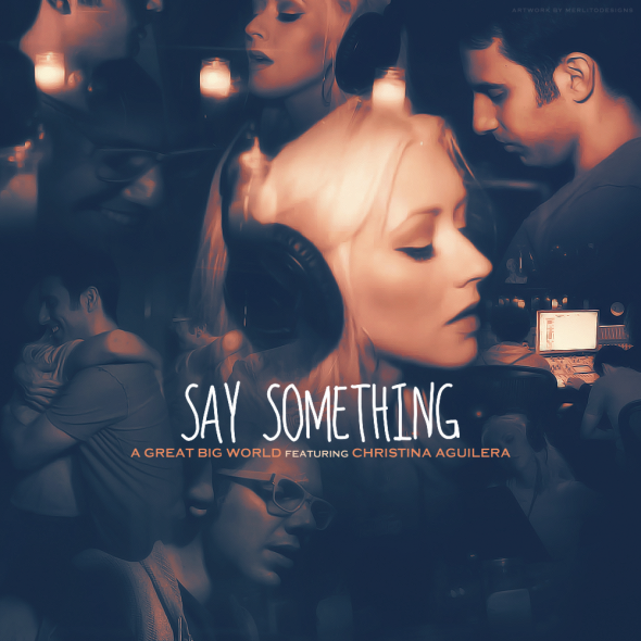 A Great Big World & Christina Aguilera – Say Something