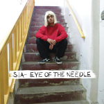 Sia – Eye Of The Needle