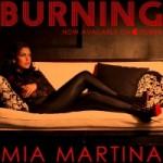 Mia Martina – Burning