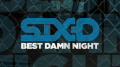 Six D – Best Damn Night