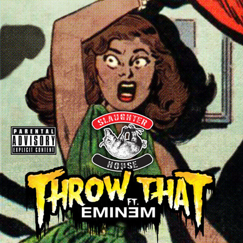 Slaughterhouse – Throw That (ft. Eminem)