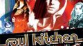 Soul Kitchen – Fragman