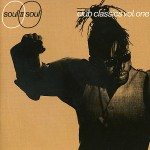 Soul II Soul – Back To Life (How Ever Do You Want Me)