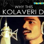 Dhanush – Why This Kolaveri Di