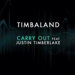 Timbaland – Carry Out ( feat. Justin Timberlake )