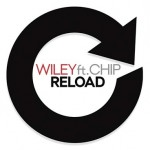 Wiley – Reload feat Chip