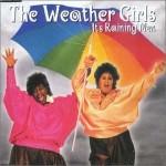 The Weather Girls –  Its Raining Man