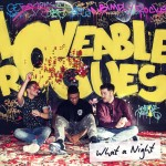 Loveable Rogues – What A Night