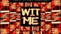 T.I – Wit Me ft. Lil Wayne