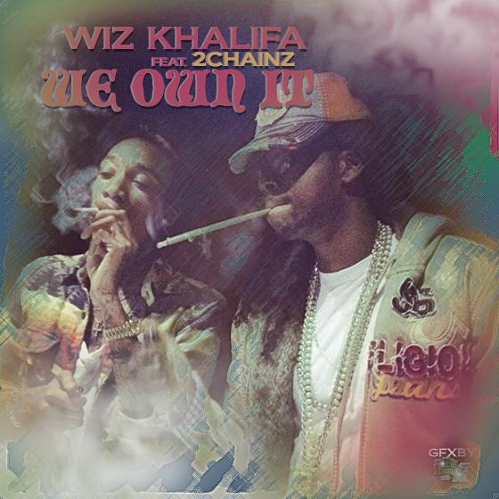 Wiz Khalifa We Own It Ft 2 Chainz Number1