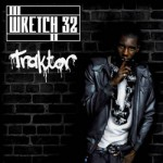 Wretch 32 – Traktor ( feat. L )