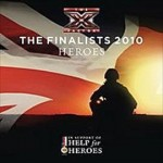 The X Factor Finalists 2010 – Heroes
