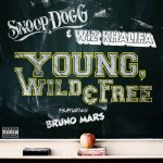 Snoop Dogg & Wiz Khalifa f. Bruno Mars – Young, Wild & Free