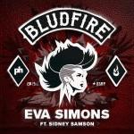 Eva Simons – Bludfire ft. Sidney Samson