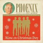 Phoenix – Alone on Christmas Day